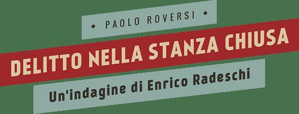 the impossible station delitto in una stanza chiusa enrico radeschi paolo roversi